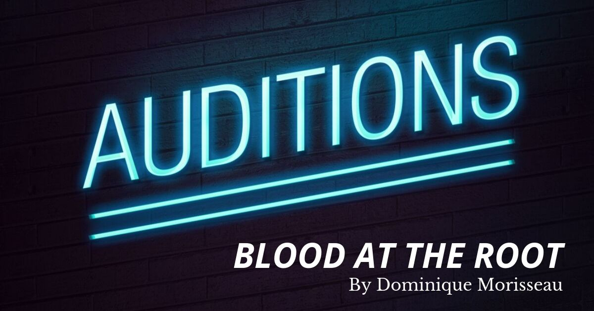 "MGA Holding Auditions for ""Blood at the Root"" Play"